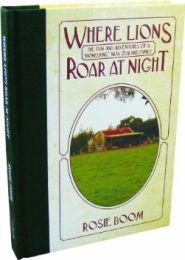 Where Lions Roar at Night Grace and Truth Books