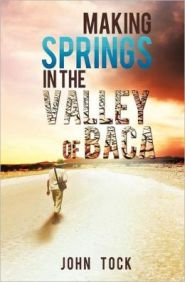 Making Springs in the Valley of Baca Grace and Truth Books