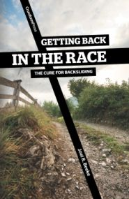 Getting Back in the Race Grace and Truth Books