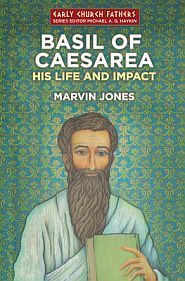 Basil of Caesarea Grace and Truth Books