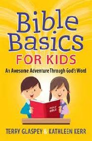 Bible Basics for Kids Grace and Truth Books