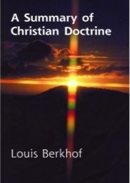 A Summary of Christian Doctrine Grace and Truth Books