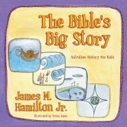 The Bible's Big Story Grace and Truth Books
