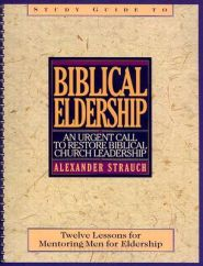 Biblical Eldership Grace and Truth Books