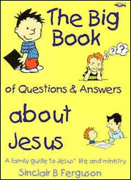 The Big Book of Questions and Answers Grace and Truth Books