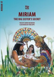 Miriam Big Sister's Secret Grace and Truth Books