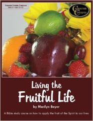Living the Fruitful Life Grace and Truth Books
