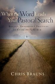 When the Word Leads Your Pastoral Search Grace and Truth Books
