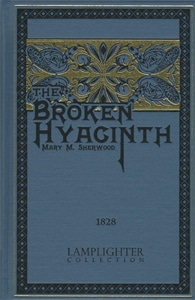 The Broken Hyacinth Grace and Truth Books