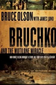 Bruchko and the Motilone Miracle Grace and Truth Books