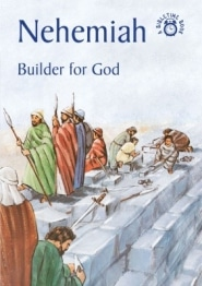 Nehemiah Builder of God Grace and Truth Books
