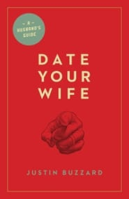 Date Your Wife Grace and Truth Books