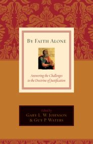 By Faith Alone Grace and Truth Books