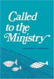 Called to the Ministry Grace and Truth Books