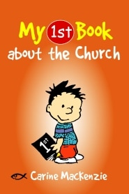 My 1st Book About the Church Grace and Truth Books