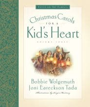 Christmas Carols for a Kid's Heart Grace and Truth Books