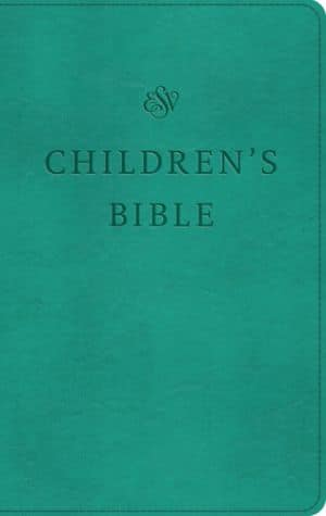 ESV Children's Bible trutone teal book cover