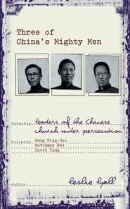 Three of China's Mighty Men Grace and Truth Books