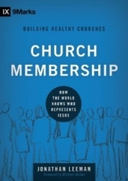 Church Membership Grace and Truth Books