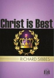 Christ is Best Grace and Truth Books