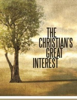 The Christian's Great Interest book image