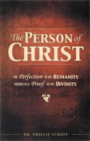 The Person of Christ Grace and Truth Books