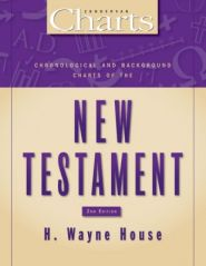 Chronological and Background Charts of the New Testament Grace and Truth Books