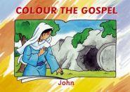 Colour the Gospel John Grace and Truth Books