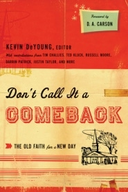 Don't Call it a Comeback Grace and Truth Books
