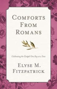 Comforts from Romans Grace and Truth Books