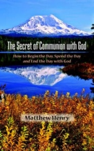 The Secret of Communion with God Grace and Truth Books