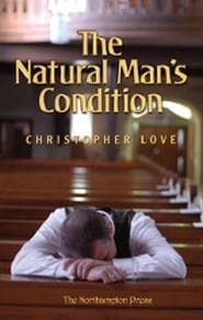 The Natural Man's Condition Grace and Truth Books