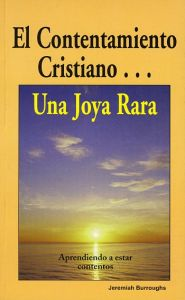 El Contentamiento Cristiano Grace and Truth Books