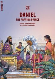 Daniel the Praying Prince Grace and Truth Books