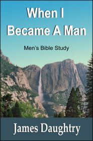 When I Become a Man Grace and Truth Books