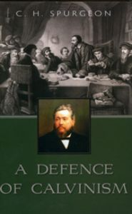 A Defence of Calvinism Grace and Truth Books