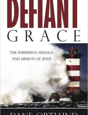 defiant grace grace and truth books