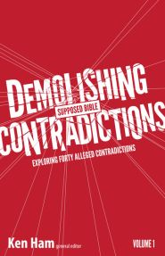 Demolishing Supposed Bible Contradictions Grace and Truth Books