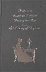 Diary of a Southern Refugee During the War Grace and Truth Books