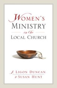 Women's Ministry in the Local Church Grace and Truth Books