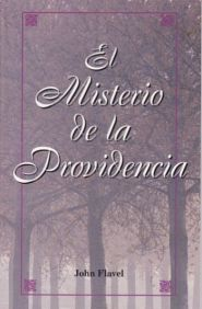 El Misterio de la Providencia Grace and Truth Books