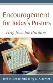Encouragement for Today's Pastors Grace and Truth Books