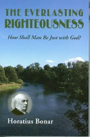 The Everlasting Righteousness Grace and Truth Books