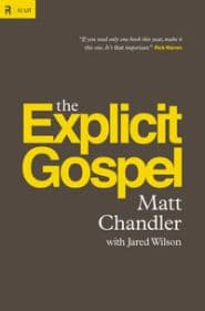 The Explicit Gospel Grace and Truth Books