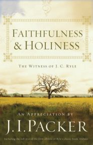 Faithfulness & Holiness Grace and Truth Books
