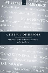 A Firstful of Heroes Grace and Truth Books