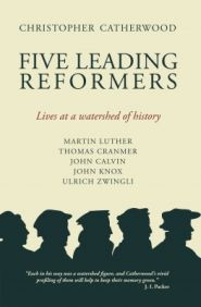 Five Leading Reformers Grace and Truth Books