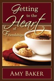Getting to the Heart of Friendships Grace and Truth Books