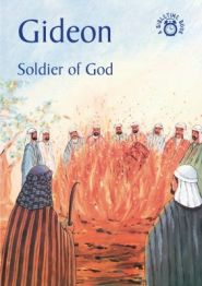 Gideon Soldier of God Grace and Truth Books