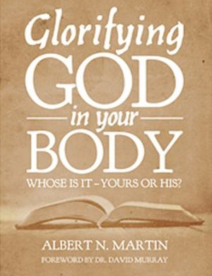 Glorifying God in Your Body Grace and Truth Books